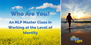 """""""Who Are You?"""" An NLP Master Class in working at the level of Identity @ Allen Training Associates Ltd. 