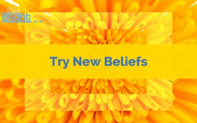 Try New Beliefs