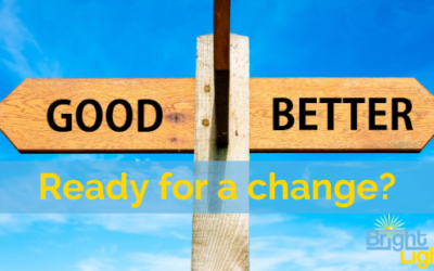 Are you ready for a change for the better?